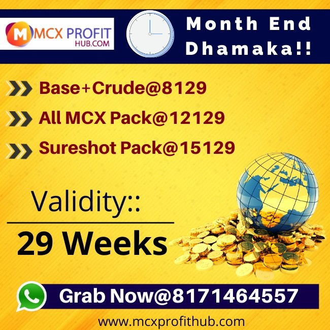 Stay Up-To-Date@8171464557  To know more visit us :: http://www.mcxprofithub.com  OR  For Free Trial https://api.whatsapp.com/send?phone=918445092236  OR  Follow Us On :: https://www.youtube.com/channel/UCc-964s68i6JTm1LpL-da_A  OR  Like Us On :: https://www.facebook.com/Mcx-Profit-Hub-331229491040253/